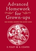 Advanced Homework for Grown-ups - Beth Coates, Elizabeth Foley
