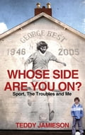 Whose Side Are You On? - Teddy Jamieson