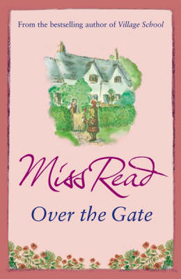 Over the Gate - Miss Read