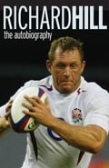 The Autobiography - Richard Hill