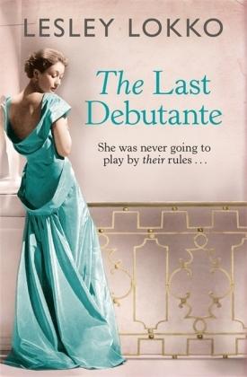 The Last Debutante - Lokko, Lesley