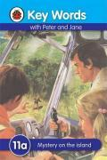 Key Words With Peter And Jane: 11a Mystery On The Island - Ladybird Key Words