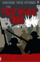 True Stories of the First World War - Paul Dowswell