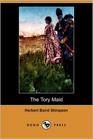 The Tory Maid - Herbert Baird Stimpson