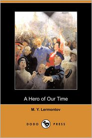A Hero Of Our Time - M.Y. Lermontov