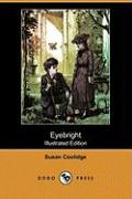 Eyebright (Illustrated Edition) (Dodo Press)