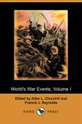 World's War Events, Volume I (Dodo Press)