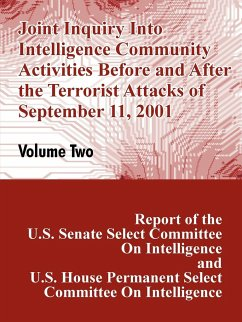 Joint Inquiry Into Intelligence Community Activities Before and After the Terrorist Attacks of September 11, 2001 (Volume Two) - U. S. Congress U. S. Senate, Committee on Intelligence U. S. House, Committee on Intelligence