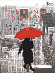 The Nanny Diaries - Emma McLaughlin