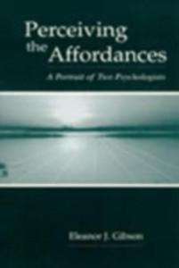 Perceiving the Affordances als eBook von Eleanor J. Gibson - Taylor and Francis