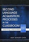 Second Language Acquisition Processes in the Classroom