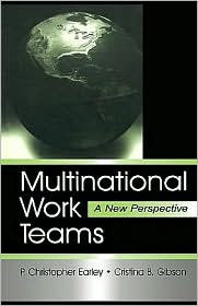 Multinational Work Teams - P. Christopher Earley, Cristina B. Gibson