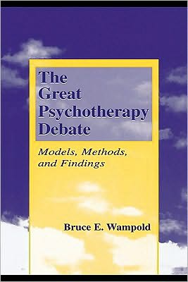 The Great Psychotherapy Debate - Bruce E. Wampold