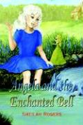 Angela and the Enchanted Bell