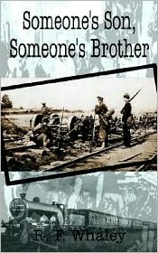 Someone's Son, Someone's Brother - R.F. Whaley