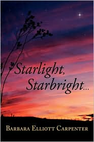 Starlight, Starbright - Barbara Elliott Carpenter