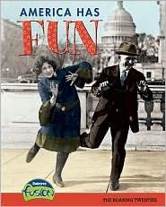America Has Fun: The Roaring Twenties - Sean Price