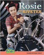 Rosie the Riveter: Women in World War II - Sean Price