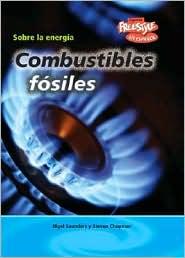 Combustibles fosiles - Nigel Saunders, Steven Chapman