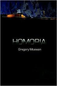Homoria - Gregory McEwan