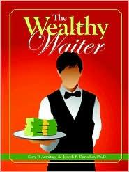 The Wealthy Waiter - Joseph Durocher