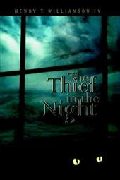 The Thief in the Night - Williamson, Henry