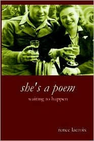 She's a Poem Waiting to Happen - Renee LaCroix