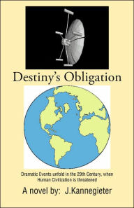 Destiny's Obligation - J. Kannegieter
