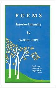 Poems: Interior Intensity - Daniel Jupp
