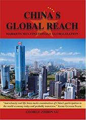 China's Global Reach: Markets, Multinationals, Globalization - Gu, George Zhibin
