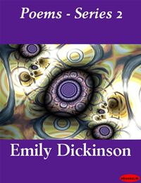 Poems - Series 2 - Emily Dickinson