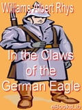 In the Claws of the German Eagle - Rhys Williams, Albert