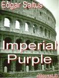 Imperial Purple - Saltus, Edgar