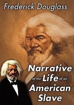 Narrative of the Life of an American Slave - Douglass, Frederick
