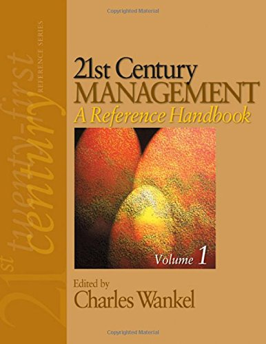 21st Century Management: A Reference Handbook (21st Century Reference) - Wankel, Charles