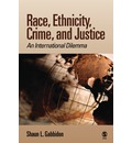 Race, Ethnicity, Crime, and Justice - Shaun L. Gabbidon