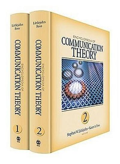Encyclopedia of Communication Theory - Stephen Littlejohn