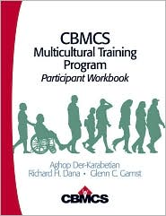 CBMCS Multicultural Training Program: Participant Workbook - Aghop Der-Karabetian, Glenn C. Gamst, Richard H. (Henry) Dana