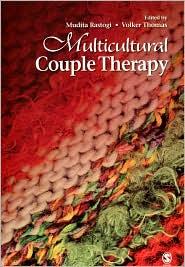 Multicultural Couple Therapy - Mudita Rastogi, Volker K. Thomas