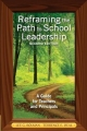 Reframing the Path to School Leadership - Lee G. Bolman; Terrence E. Deal