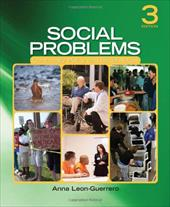 Social Problems: Community, Policy, and Social Action - Leon-Guerrero, Anna