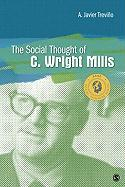 The Social Thought of C. Wright Mills (Social Thinkers)