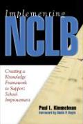 Implementing NCLB: Creating a Knowledge Framework to Support School Improvement