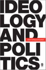 Ideology and Politics - John Schwarzmantel