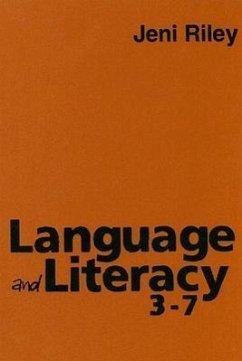 Language and Literacy 3-7: Creative Approaches to Teaching - Riley, Jeni
