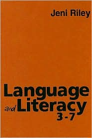 Language and Literacy 3-7: Creative Approaches to Teaching - Jeni Riley