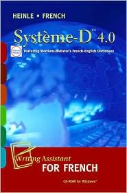 Systeme-D 4.0 CD-ROM: Writing Assistant for French