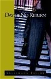 Day of No Return - Taylor, Kressmann / Taylor, Kathrine Kressmann