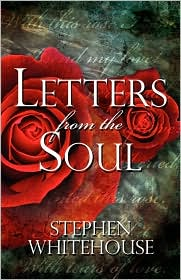 Letters From The Soul - Stephen Whitehouse