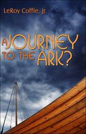 A Journey to the Ark? - Coffie, Leroy, Jr.